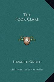 The Poor Clare by Elizabeth Cleghorn Gaskell