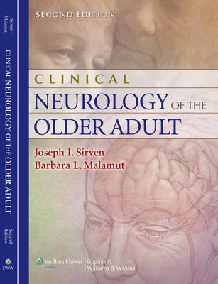 Clinical Neurology of the Older Adult by Joseph I. Sirven
