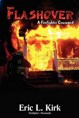 Flashover by Eric L. Kirk