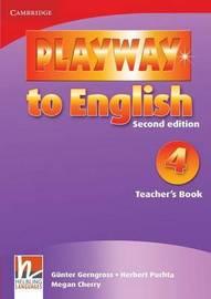 Playway to English Level 4 Teacher's Book by Gunter Gerngross