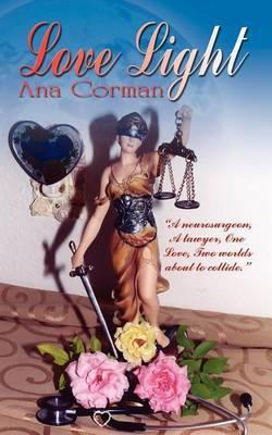 Love Light by Ana Corman