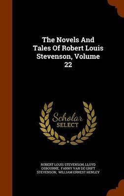 The Novels and Tales of Robert Louis Stevenson, Volume 22 by Robert Louis Stevenson image