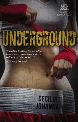 Underground by Cecilia Johanna
