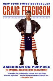 American on Purpose by Craig Ferguson