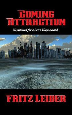 Coming Attraction by Fritz Leiber