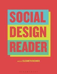 The Social Design Reader by Elizabeth Resnick