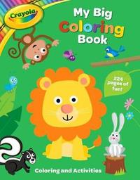 Crayola My Big Coloring Book by Buzzpop
