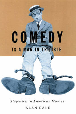 Comedy Is A Man In Trouble by Alan Dale image