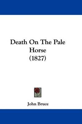 Death on the Pale Horse (1827) by John Bruce image