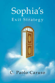 Sophia's Exit Strategy by C. Paolo Caruso image