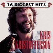 16 Biggest Hits by Kris Kristofferson