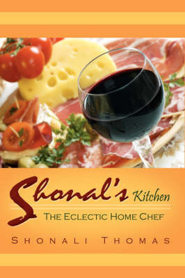Shonal's Kitchen by Shonali Thomas