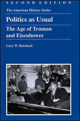 Politics as Usual by Gary W. Reichard