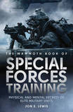 The Mammoth Book of Special Forces Training by David West