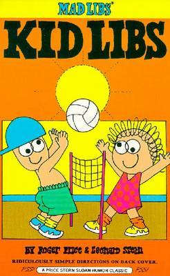 Kid Libs Mad Libs by Roger Price