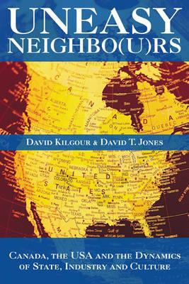 Uneasy Neighbours by David T. Jones