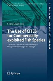 The Use of CITES for Commercially-exploited Fish Species by Solene Guggisberg
