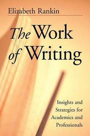 The Work of Writing by Elizabeth Rankin image