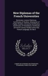 New Diplomas of the French Universities by Paul Melon