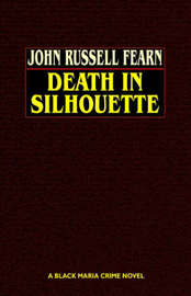 Death in Silhouette by John Russell Fearn