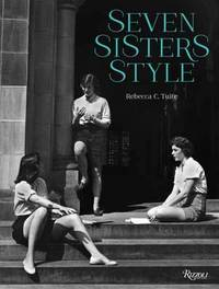 Seven Sisters Style by Rebecca C Tuite