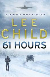 61 Hours (Jack Reacher #14) by Lee Child image
