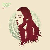Raashi Malik - EP by Raashi Malik