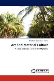 Art and Material Culture by Elizabeth Orchardson-Mazrui