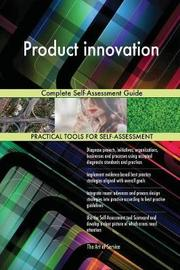 Product innovation Complete Self-Assessment Guide by Gerardus Blokdyk image