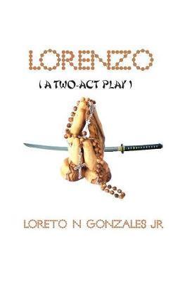 Lorenzo by Loreto N Gonzales Jr