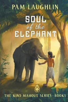 Soul of the Elephant by Pam Laughlin
