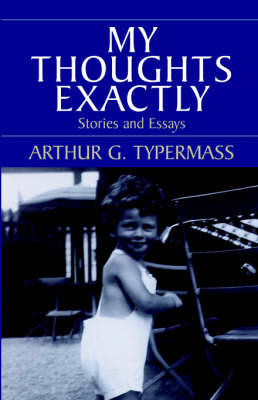 My Thoughts Exactly by Arthur , G. Typermass image