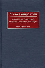 Choral Composition by Robert Stephen Hines