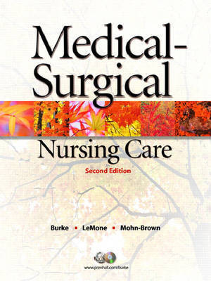 Medical-Surgical Nursing Care: Critical Thinking in Client Care by Elaine Mohn-Brown