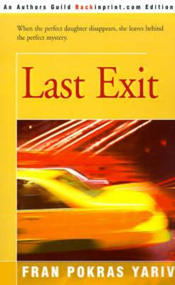 Last Exit by Fran Yariv