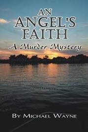 An Angel's Faith by Michael Wayne image