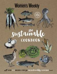 The Sustainable Cookbook by Australian Women's Weekly