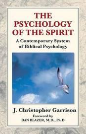 Psychology of the Spirit by J Christopher Garrison image