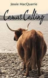 Camus Calling by Jessie MacQuarrie
