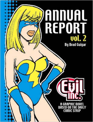 Evil Inc Annual Report Volume 2 by Brad, Guigar image