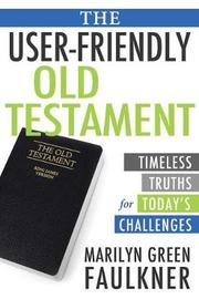 The User-Friendly Old Testament by Marilyn Faulkner image