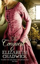 The Conquest by Elizabeth Chadwick