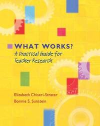 What Works? by Elizabeth Chiseri-Strater