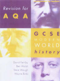 Revision for AQA: GCSE Modern World History by Ben Walsh image