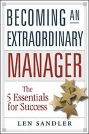 Becoming an Extraordinary Manager by Len Sandler image