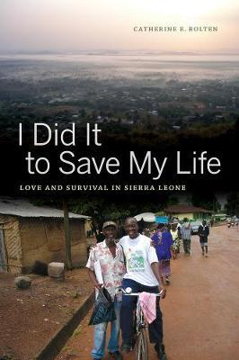 I Did It to Save My Life by Catherine E Bolten