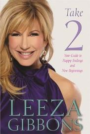Take 2 by Leeza Gibbons
