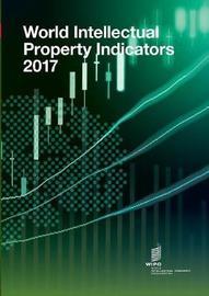 World Intellectual Property Indicators - 2017
