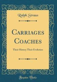 Carriages Coaches by Ralph Straus image