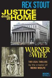 Justice Ends at Home and Warner & Wife by Rex Stout image